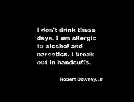 Robert Downey Jr. Quote